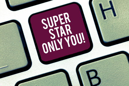 Writing note showing Super Star Only You. Business photo showcasing Different unique the most brilliant demonstrating successful Keyboard Intention to create computer message keypad idea 版權商用圖片