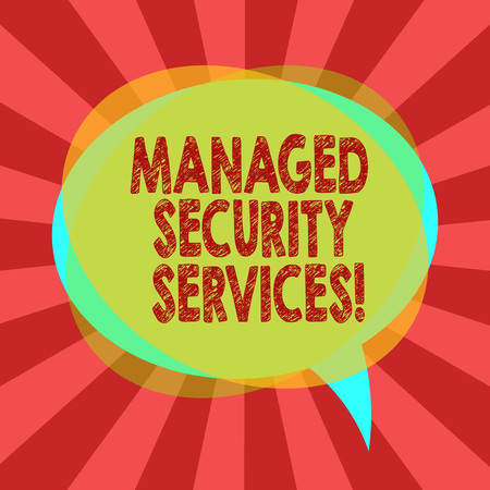 Text sign showing Managed Security Services. Conceptual photo approach in analysisaging clients security needs Blank Speech Bubble photo and Stack of Transparent Circle Overlapping