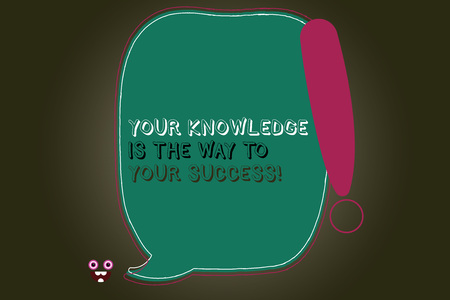 Text sign showing Your Knowledge Is The Way To Your Success. Conceptual photo Education a key for progress Blank Color Speech Bubble Outlined with Exclamation Point Monster Face icon
