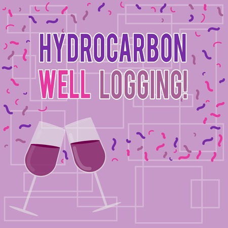 Text sign showing Hydrocarbon Well Logging. Conceptual photo record of the geologic formations of a borehole Filled Wine Glass Toasting for Celebration with Scattered Confetti photo