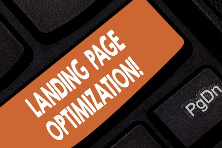 Handwriting text Landing Page Optimization. Concept meaning Improve elements of a website to rise conversion Keyboard key Intention to create computer message pressing keypad idea 写真素材