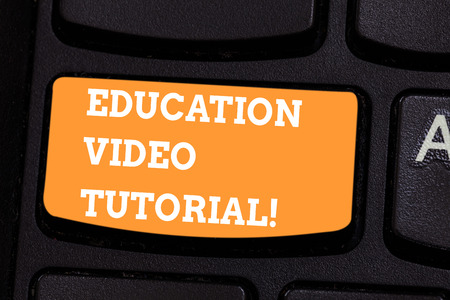 Conceptual hand writing showing Education Video Tutorial. Business photo text method of transferring knowledge through video Keyboard key Intention to create computer message idea