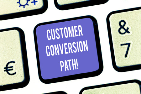 Text sign showing Customer Conversion Path. Conceptual photo steps that user went through over the website Keyboard key Intention to create computer message pressing keypad idea Reklamní fotografie