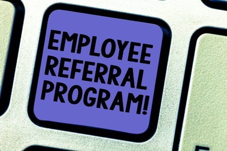 Text sign showing Employee Referral Program. Conceptual photo hire best talent from employees existing networks Keyboard key Intention to create computer message pressing keypad idea