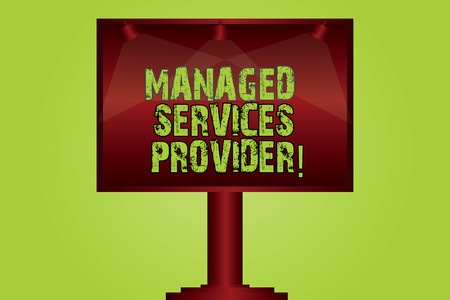 Text sign showing Managed Services Provider. Conceptual photo IT service company that offers service to end user Blank Lamp Lighted Color Signage Outdoor Ads photo Mounted on One Leg