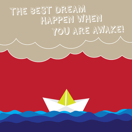 Word writing text The Best Dream Happen When You Are Awake. Business concept for Stop dreaming start acting Wave Heavy Clouds and Paper Boat Seascape Scene photo Blank Copy Space