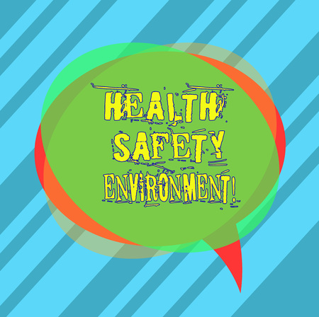 Writing note showing Health Safety Environment. Business photo showcasing Environmental protection and safety at work Blank Speech Bubble photo and Stack of Transparent Circle Overlapping