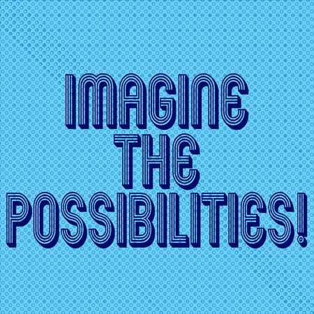 Handwriting text writing Imagine The Possibilities. Concept meaning sense that something is able to happen soon Seamless Dots Tiny Loop Rings Scattered Circle photo Blank Copy Space
