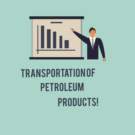 Handwriting text Transportation Of Petroleum Products. Concept meaning Oil and gas industry shipments Man in Business Suit Standing Pointing a Board with Bar Chart Copy Space