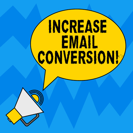 Word writing text Increase Email Conversion. Business concept for Action taking place on your landing page Blank Oval Outlined Speech Bubble Text Balloon Megaphone with Sound icon