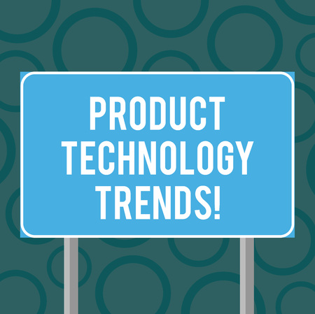 Writing note showing Product Technology Trends. Business photo showcasing Readily accepted in the market Becoming popular Blank Outdoor Color Signpost photo with Two leg and Outline