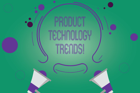 Writing note showing Product Technology Trends. Business photo showcasing Readily accepted in the market Becoming popular Two Megaphone and Circular Outline with Small on Color Background