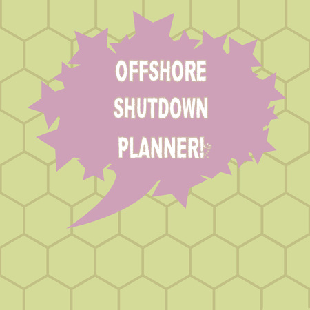 Conceptual hand writing showing Offshore Shutdown Planner. Business photo text Responsible for plant maintenance shutdown Oval Color Speech Bubble with Stars as Outline Text Space 写真素材