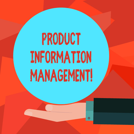 Word writing text Product Information Management. Business concept for Managing the information required to market Hu analysis Hand in Suit Offering Blank Solid Color Circle for Logo Posters Stock Photo