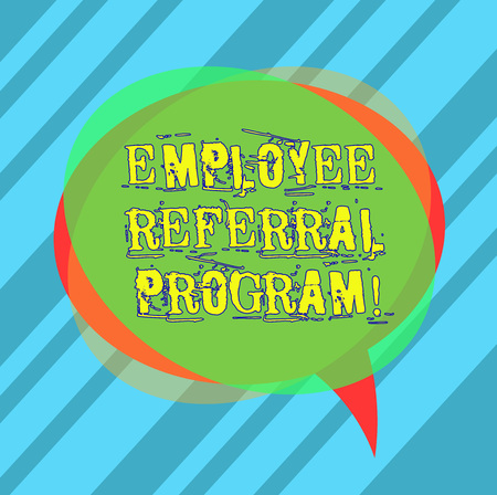 Writing note showing Employee Referral Program. Business photo showcasing hire best talent from employees existing networks Blank Speech Bubble photo and Stack of Transparent Circle Overlapping Stock Photo