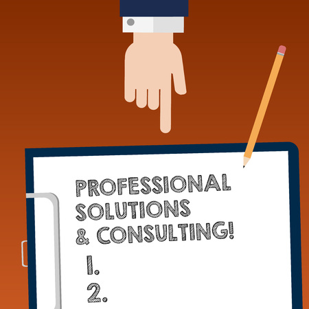 Writing note showing Professional Solutions And Consulting. Business photo showcasing Business strategy good services  analysis Hand Pointing Down to Clipboard with Paper and Pencil