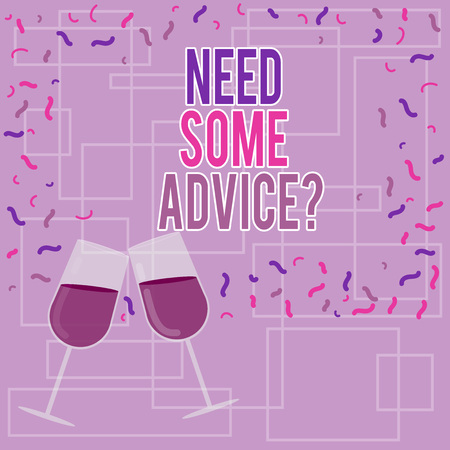 Text sign showing Need Some Advicequestion. Conceptual photo Offering an opinion or suggestion to someone Filled Wine Glass Toasting for Celebration with Scattered Confetti photo