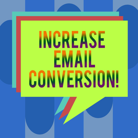 Handwriting text Increase Email Conversion. Concept meaning Action taking place on your landing page Stack of Speech Bubble Different Color Blank Colorful Piled Text Balloon Фото со стока