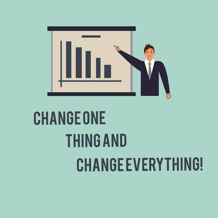 Handwriting text Change One Thing And Change Everything. Concept meaning Little modifications modify all Man in Business Suit Standing Pointing a Board with Bar Chart Copy Space