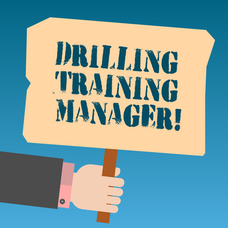 Writing note showing Drilling Training Manager. Business photo showcasing Give the staff the understanding drilling process Hu analysis Hand Holding Colored Placard with Stick Text Space