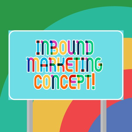 Conceptual hand writing showing Inbound Marketing Concept. Business photo showcasing strategy that focuses on attracting customers Blank Outdoor Color Signpost photo with Two leg and Outline Фото со стока