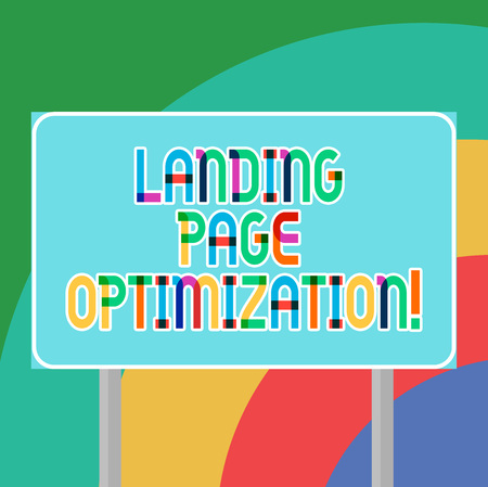 Conceptual hand writing showing Landing Page Optimization. Business photo showcasing Improve elements of a website to rise conversion Blank Outdoor Color Signpost photo with Two leg and Outline