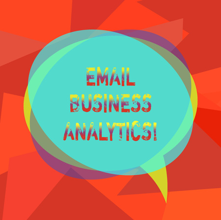 Text sign showing Email Business Analytics. Conceptual photo break down your open rate Engagement tracking Blank Speech Bubble photo and Stack of Transparent Circle Overlapping Stock Photo
