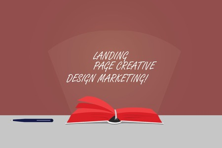 Word writing text Landing Page Creative Design Marketing. Business concept for Homepage advertising social media Color Pages of Open Book photo on Table with Pen and Light Beam Glaring