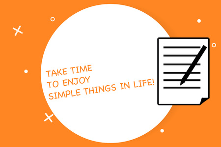 Handwriting text writing Take Time To Enjoy Simple Things In Life. Concept meaning Have moment of leisure get inspired Sheet of Pad Paper with Lines and Margin Ballpoint Pen on top Flip corner