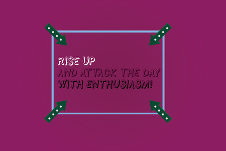 Word writing text Rise Up And Attack The Day With Enthusiasm. Business concept for Be enthusiast inspired motivated Square Outline with Corner Arrows Pointing Inwards on Color Background Imagens - 115223472