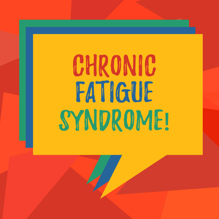 Word writing text Chronic Fatigue Syndrome. Business concept for debilitating disorder described by extreme fatigue Stack of Speech Bubble Different Color Blank Colorful Piled Text Balloon