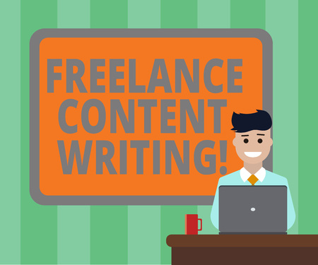 Handwriting text Freelance Content Writing. Concept meaning online writing linked to web marketing campaign Blank Bordered Board behind Man Sitting Smiling with Laptop Mug on Desk Stock Photo