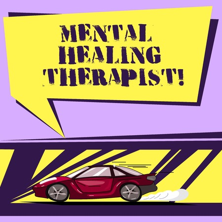 Writing note showing Mental Healing Therapist. Business photo showcasing Counseling or treating clients with mental disorder Car with Fast Movement icon and Exhaust Smoke Speech Bubble