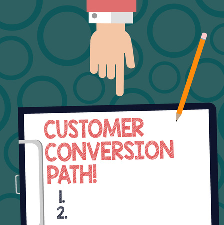 Text sign showing Customer Conversion Path. Conceptual photo steps that user went through over the website Hu analysis Hand Pointing Down to Clipboard with Blank Bond Paper and Pencil Reklamní fotografie