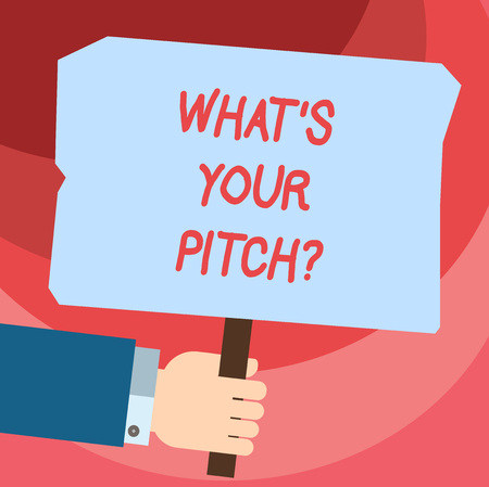 Word writing text What S Is Your Pitchquestion. Business concept for make a determined effort to get something Hu analysis Hand Holding Blank Colored Placard with Stick photo Text Space