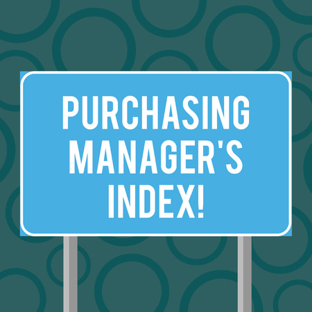 Writing note showing Purchasing Manager S Index. Business photo showcasing indicator of economic health for analysisufacturing Blank Outdoor Color Signpost photo with Two leg and Outline Imagens