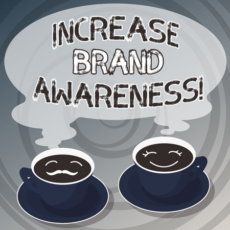 Word writing text Increase Brand Awareness. Business concept for Get influencers to display your art or product Sets of Cup Saucer for His and Hers Coffee Face icon with Blank Steam