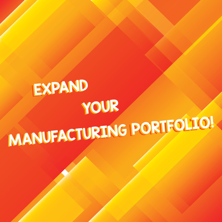 Conceptual hand writing showing Expand Your Manufacturing Portfolio. Business photo showcasing Make a bigger catalog of products Diagonal Rectangle Transparent Color Over Abstract photo