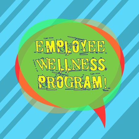 Writing note showing Employee Wellness Program. Business photo showcasing Help improve the health of its labor force Blank Speech Bubble photo and Stack of Transparent Circle Overlapping