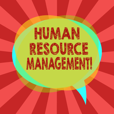 Text sign showing Huanalysis Resource Management. Conceptual photo process of hiring and developing employees Blank Speech Bubble photo and Stack of Transparent Circle Overlapping