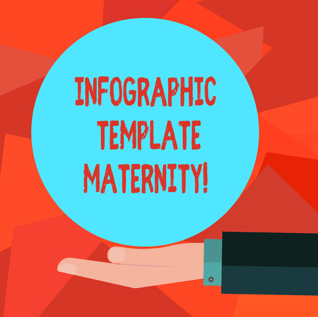 Word writing text Infographic Template Maternity. Business concept for Motherhood elements, material and guidelines Hu analysis Hand in Suit Offering Blank Solid Color Circle for Logo Posters