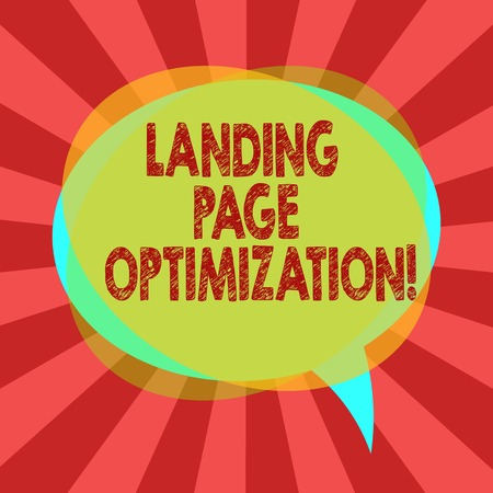 Text sign showing Landing Page Optimization. Conceptual photo Improve elements of a website to rise conversion Blank Speech Bubble photo and Stack of Transparent Circle Overlapping