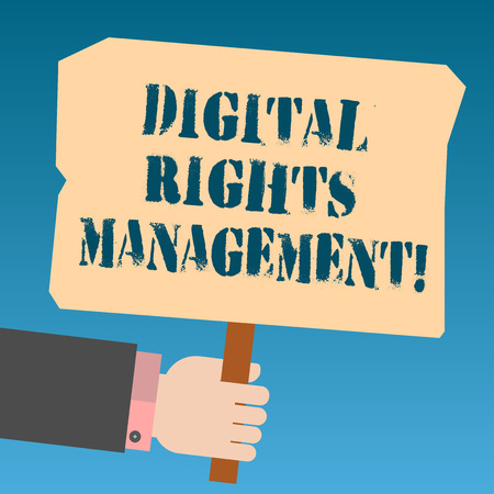 Writing note showing Digital Rights Management. Business photo showcasing approach to copyright protection for digital media Hu analysis Hand Holding Colored Placard with Stick Text Space