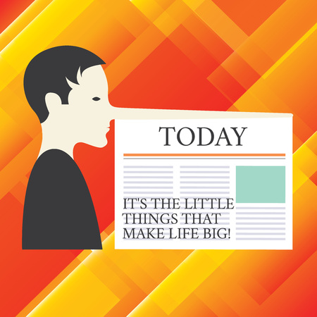 Writing note showing It S Is The Little Things That Make Life Big. Business photo showcasing Find beauty in small details Man with a Very Long Nose like Pinocchio a Blank Newspaper is attached Stockfoto