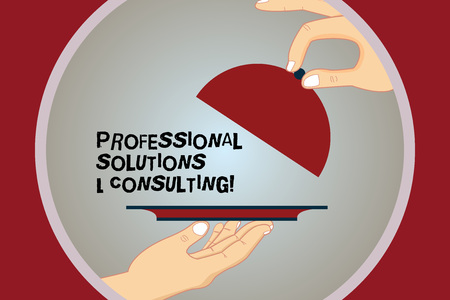 Conceptual hand writing showing Professional Solutions And Consulting. Business photo text Business strategy good services Hu analysis Hands Serving Tray Platter and Lifting the Lid
