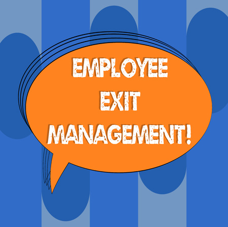 Handwriting text Employee Exit Management. Concept meaning Separation process when an employee resign Blank Oval Outlined Solid Color Speech Bubble Empty Text Balloon photo