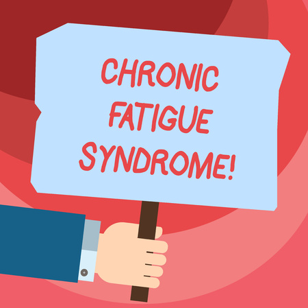 Word writing text Chronic Fatigue Syndrome. Business concept for debilitating disorder described by extreme fatigue Hu analysis Hand Holding Blank Colored Placard with Stick photo Text Space Archivio Fotografico