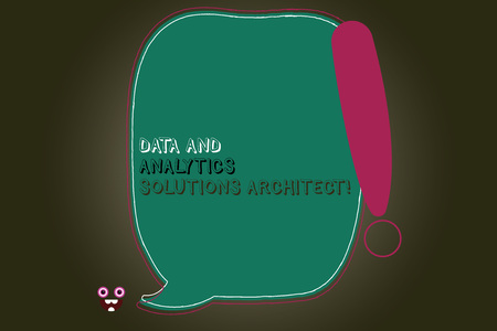 Text sign showing Data And Analytics Solutions Architect. Conceptual photo Modern technologies analysisagement Blank Color Speech Bubble Outlined with Exclamation Point Monster Face icon