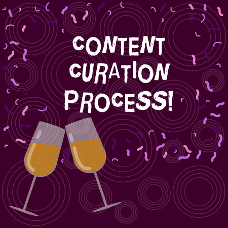 Writing note showing Content Curation Process. Business photo showcasing Gathering information relevant to particular topic Filled Wine Glass for Celebration with Scattered Confetti photo Banco de Imagens