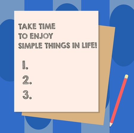 Conceptual hand writing showing Take Time To Enjoy Simple Things In Life. Business photo showcasing Have moment of leisure get inspired Stack of Different Pastel Color Construct Bond Paper Pencil